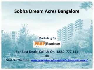 Sobha Dream Acres Bangalore