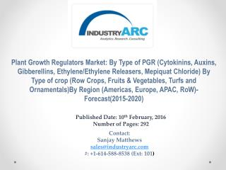 Plant Growth Regulators Market projected to reach $1,780.8 Million by end of 2020, according to market research.