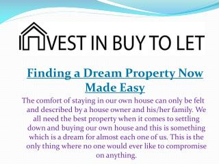 Finding a Dream Property Now Made Easy