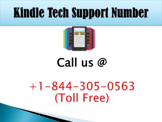Kindle Support @1-844-305-0563 (Toll Free)