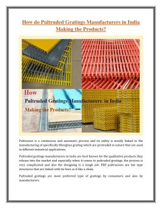 How do Pultruded Gratings Manufacturers in India Making the Products?
