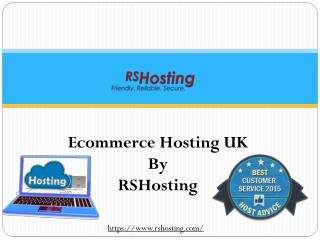 Ecommerce Hosting UK and Best Reseller Web Hosting UK By RSHosting