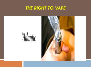 The Right To Vape