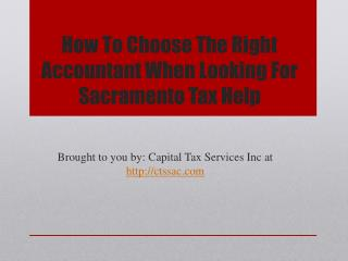 How To Choose The Right Accountant When Looking For Sacramento Tax Help