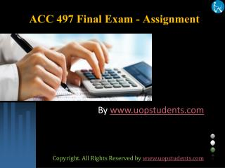 ACC 497 Final Exam - Assignment