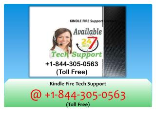 Kindle Fire Tech Support @ 1-844-305-0563 (Toll Free)