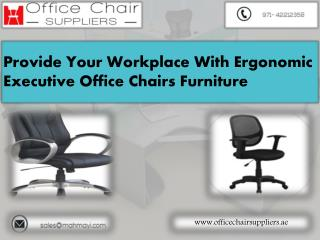 Guide To Ordering And Introducing Office Chairs From Uae