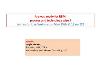 Webinar: Are you ready for RBM - process and technology wise