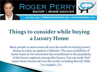Things to consider while buying a Luxury Home
