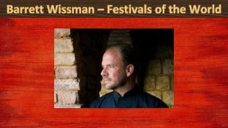Barrett Wissman – Festivals of the World