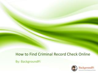How to Find Criminal Record Check Online