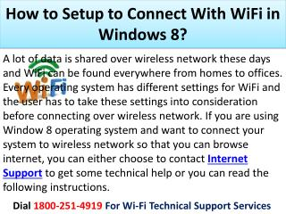 18002514919 How to Setup to Connect With WiFi in Windows 8?
