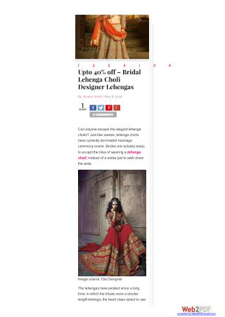 Upto 40% off – Bridal Lehenga Choli Designer Lehengas