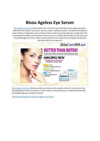 Bisou Ageless Eye Serum: The Prefect Anti-aging Eye Serum
