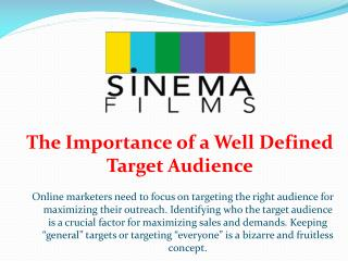 The Importance of a Well Defined Target Audience
