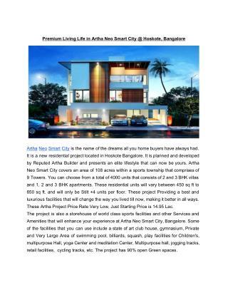 Premium Living Life in Artha Neo Smart City @ Hoskote, Bangalore