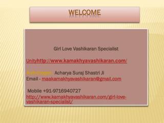 Girl Love Vashikaran Specialist--- 91-9716940727