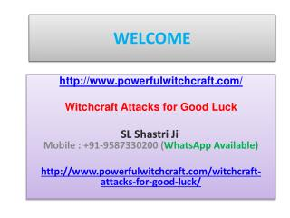 Witchcraft Attacks for Good Luck--- 91-9587330200