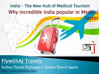 Reason Why India Is Demanded In Medical Tourism Massively