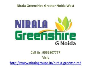 Nirala Greenshire 2/3/4 Bedroom apartments