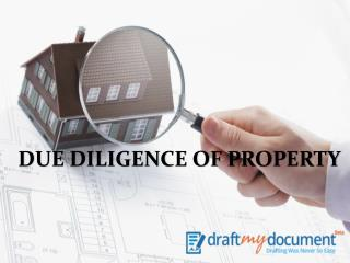 Due Diligence of Property