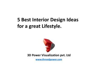 5 best Interior Design Ideas for great lifestyle