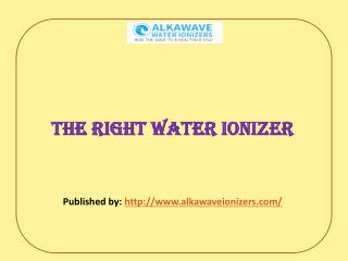 Choosing The Right Water Ionizer