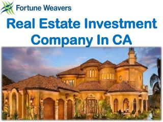 Real Estate Investment Company In CA