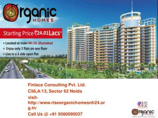 Rise Organic Homes Ghaziabad Call@ 9560090037