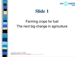 Farming crops for fuel The next big change in agriculture