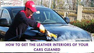 How to get the Leather Interiors of your Cars Cleaned