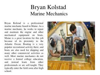 Bryan Kolstad-A Marine Mechanics