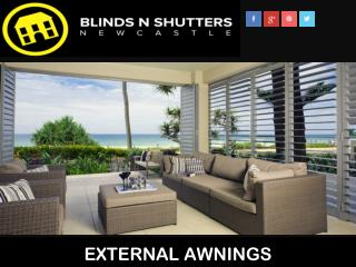 EXTERNAL AWNINGS - Blinds-n-Shutters