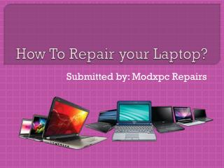 How to repair your laptop in Brentwood?
