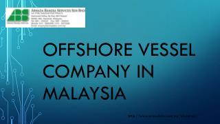 offshore vessel company in Malaysia