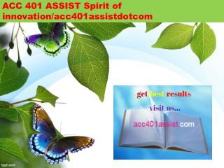 ACC 401 ASSIST Spirit of innovation/acc401assistdotcom