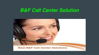 B&F Call Center Solution