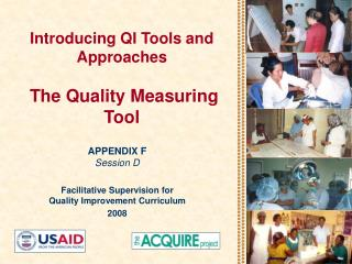 Introducing QI Tools and Approaches   The Quality Measuring Tool