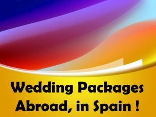 wedding packages in Spain