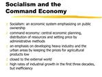 Socialism and the Command Economy