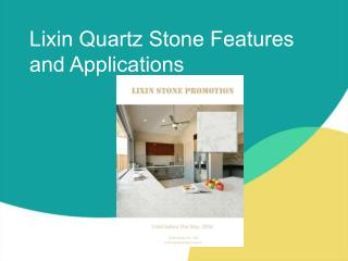 Lixin Quartz Stone Features and Applications