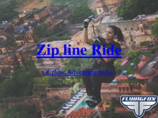 Zip line Ride - Zipline Adventure India - Zipline India - Ziplining in India - Treetop Zipline