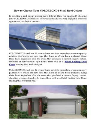 How to Choose Your COLORBOND® Steel Roof Colour