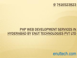 php web development Services in hyderabad by Enut Technologies Pvt Ltd