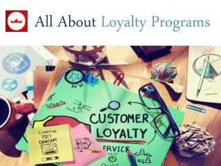 All About Customer Loyalty Program
