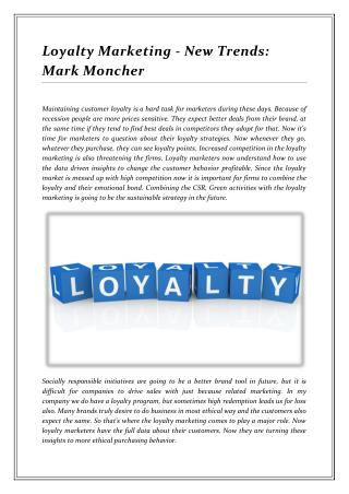 Loyalty Marketing - New Trends: Mark Moncher