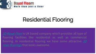 Residential flooring.
