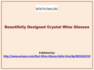 Beautifully Designed Crystal Wine Glasses