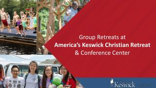 Group Retreats at America's Keswick Christian Retreat & Conference Center