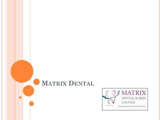 Best dentist in vasant kunj- Top dental clinic in south delhi